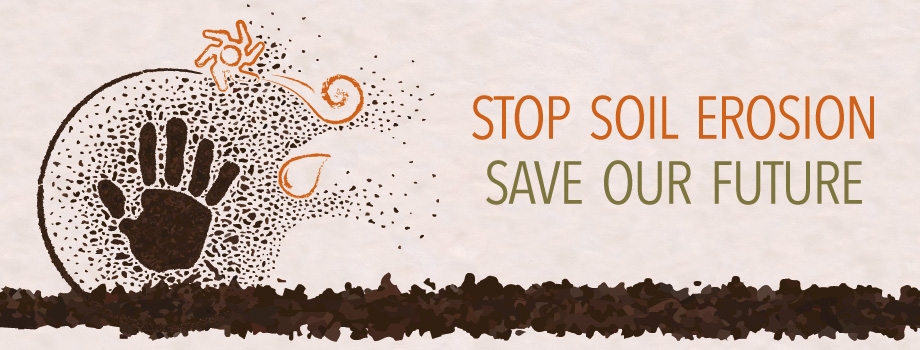 Global Symposium on Soil Erosion Stop soil erosion Save our future